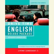 Drive Time English: Intermediate Level Audiobook, by Living Language