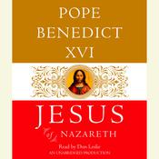 Jesus of Nazareth: From the Baptism in the Jordan to the Transfiguration, by Joseph Ratzinger