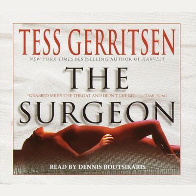 The Surgeon: A Rizzoli & Isles Novel (Abridged): A Rizzoli & Isles Novel Audiobook, by Tess Gerritsen