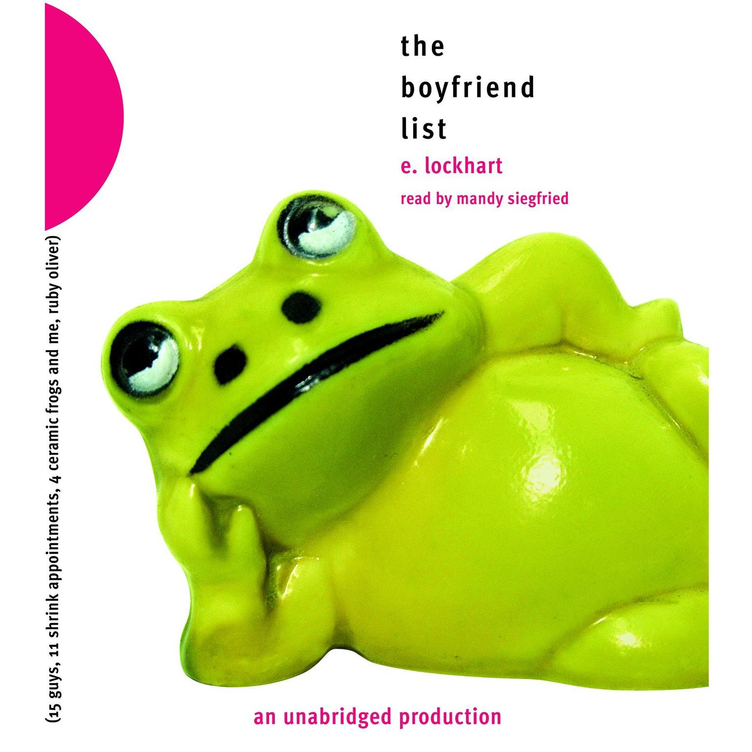 Printable The Boyfriend List: 15 Guys, 11 Shrink Appointments, 4 Ceramic Frogs and Me, Ruby Oliver Audiobook Cover Art