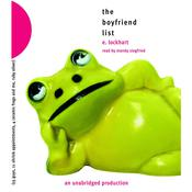 The Boyfriend List: 15 Guys, 11 Shrink Appointments, 4 Ceramic Frogs and Me, Ruby Oliver, by E. Lockhart