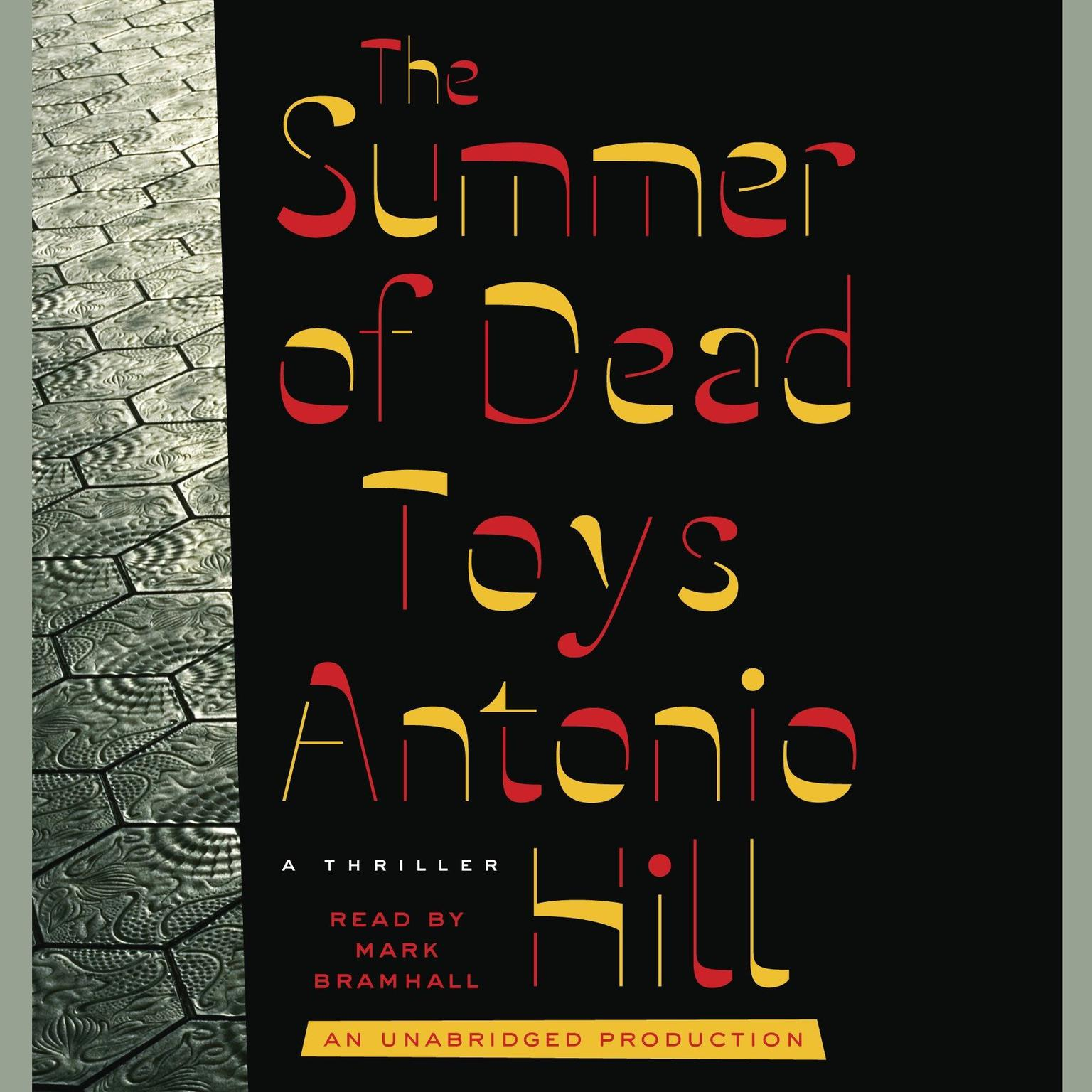 Printable The Summer of Dead Toys: A Thriller Audiobook Cover Art