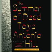 The Summer of Dead Toys: A Thriller, by Antonio Hill