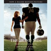 The Blind Side: Evolution of a Game, by Michael Lewis