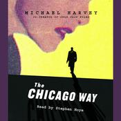 The Chicago Way Audiobook, by Michael Harvey