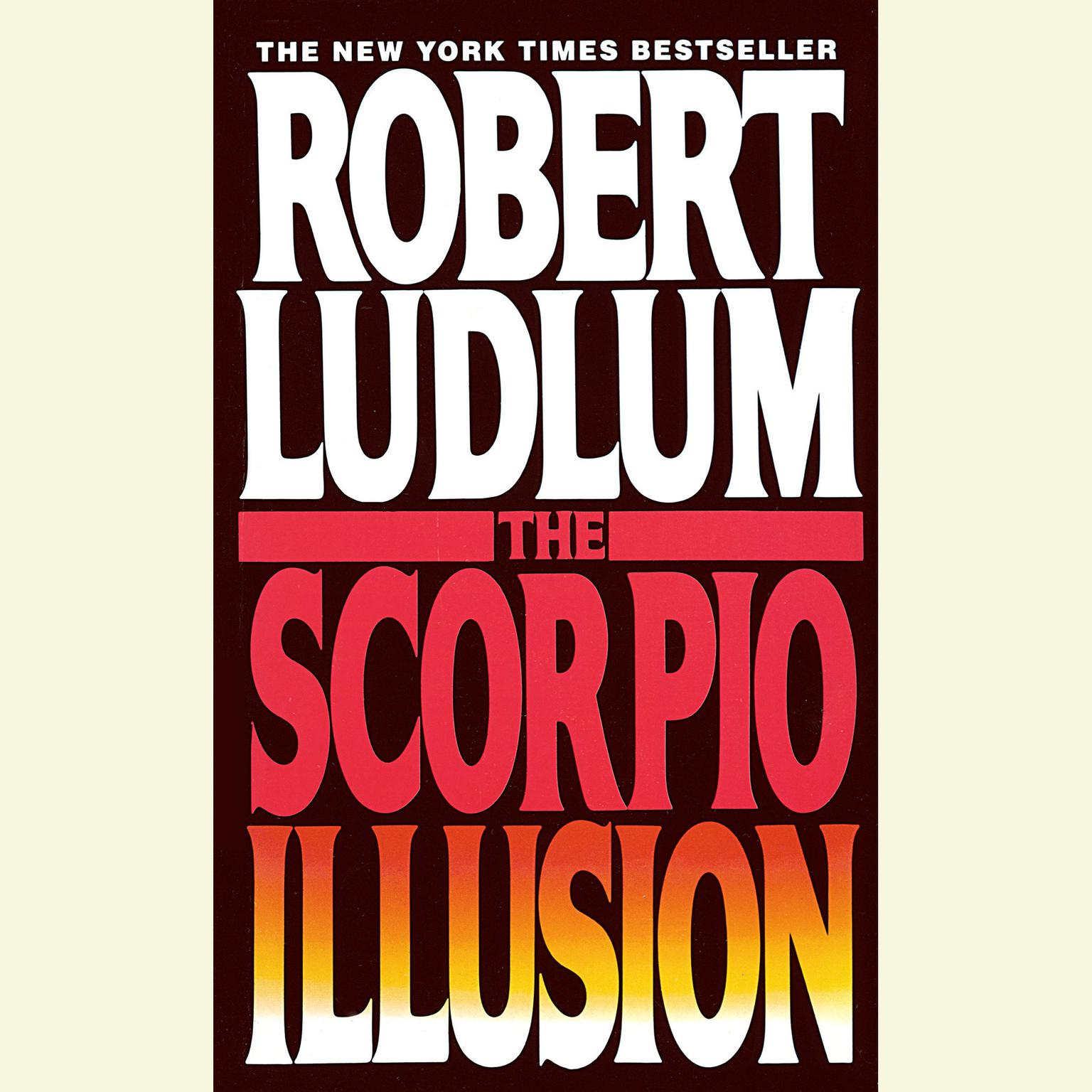 Printable The Scorpio Illusion: A Novel Audiobook Cover Art
