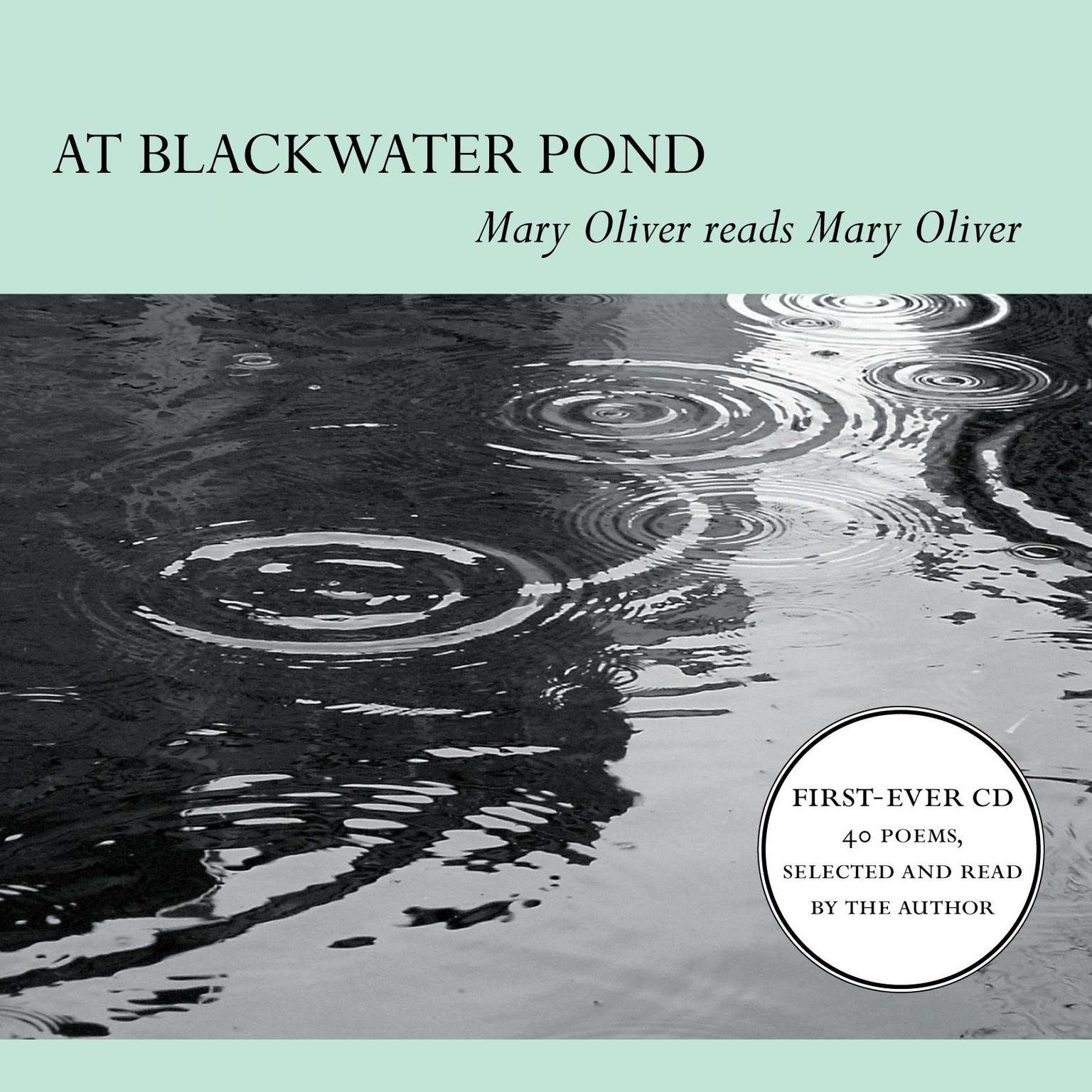 Printable At Blackwater Pond: Mary Oliver reads Mary Oliver Audiobook Cover Art