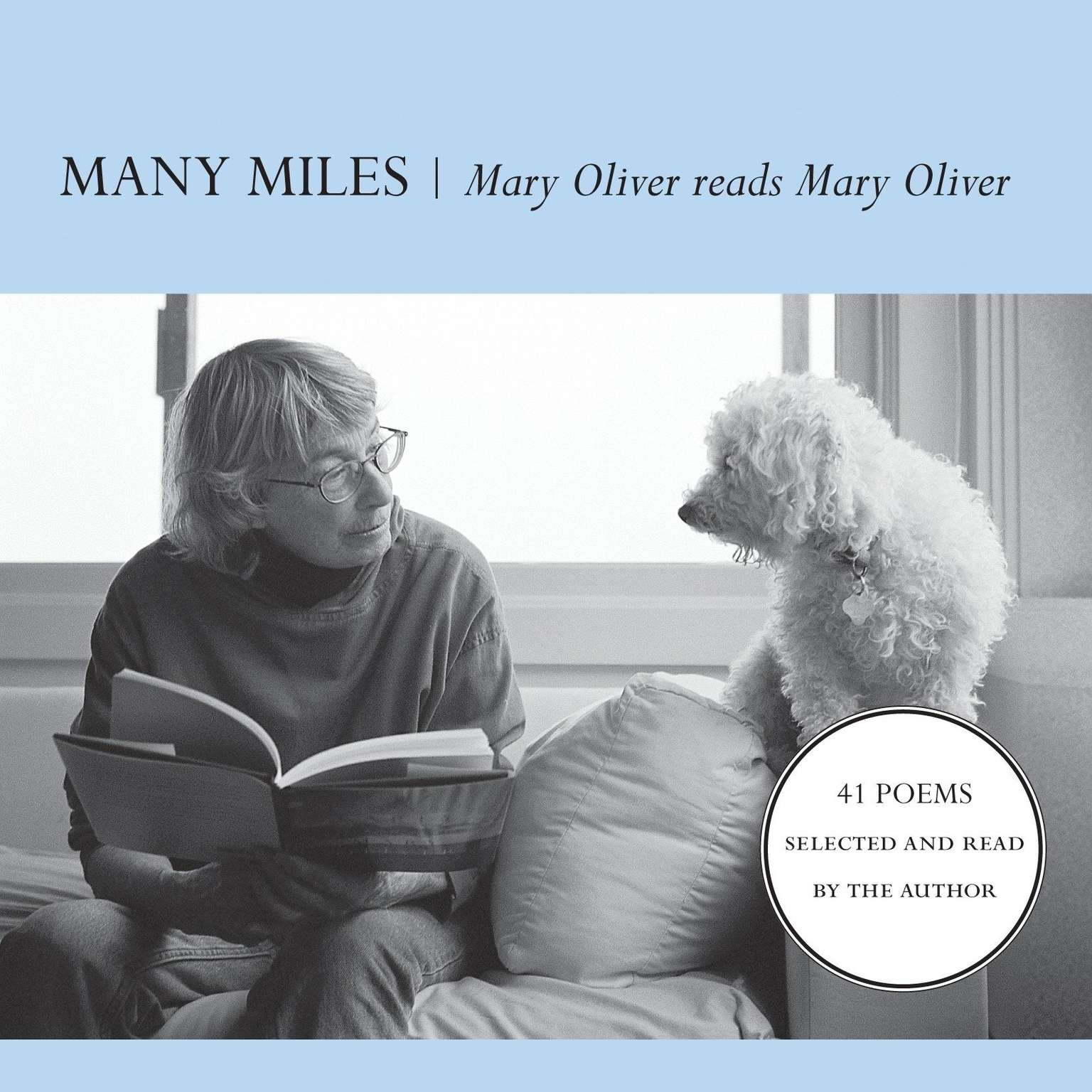 Printable Many Miles: Mary Oliver reads Mary Oliver Audiobook Cover Art