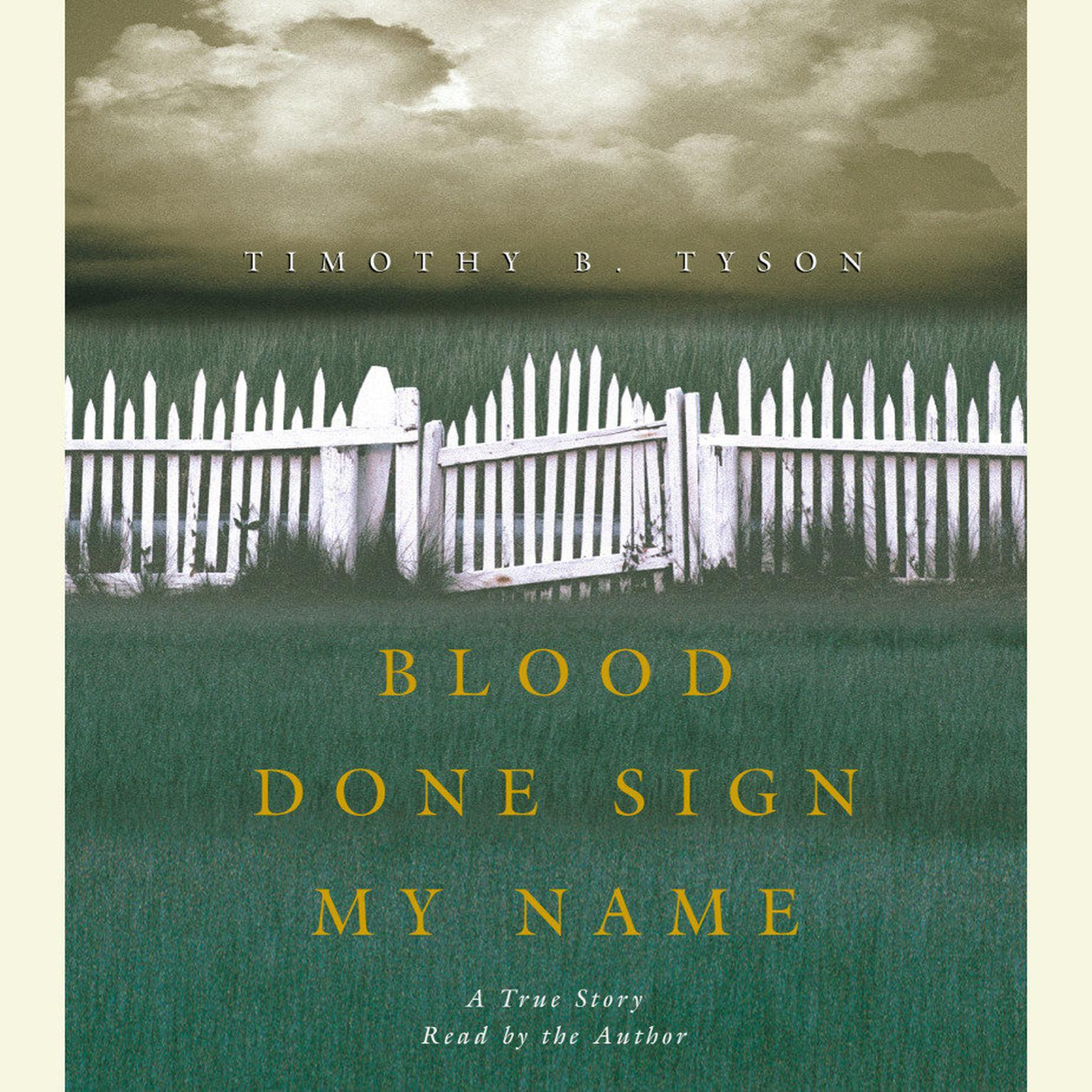 Printable Blood Done Sign My Name: A True Story Audiobook Cover Art