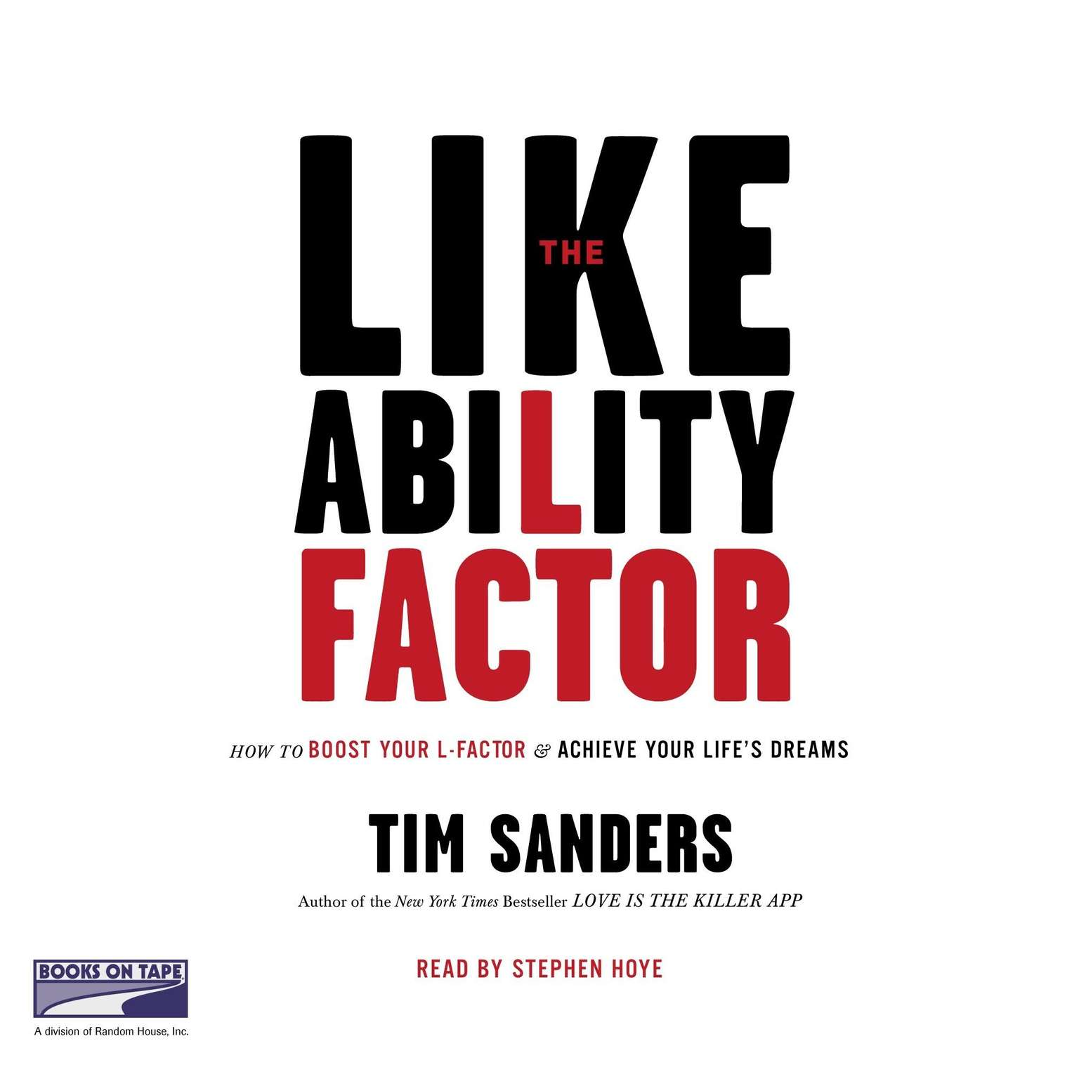 Printable The Likeability Factor: How to Boost Your L Factor and Achieve Your Life's Dreams Audiobook Cover Art