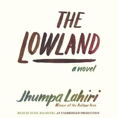 The Lowland Audiobook, by Jhumpa Lahiri