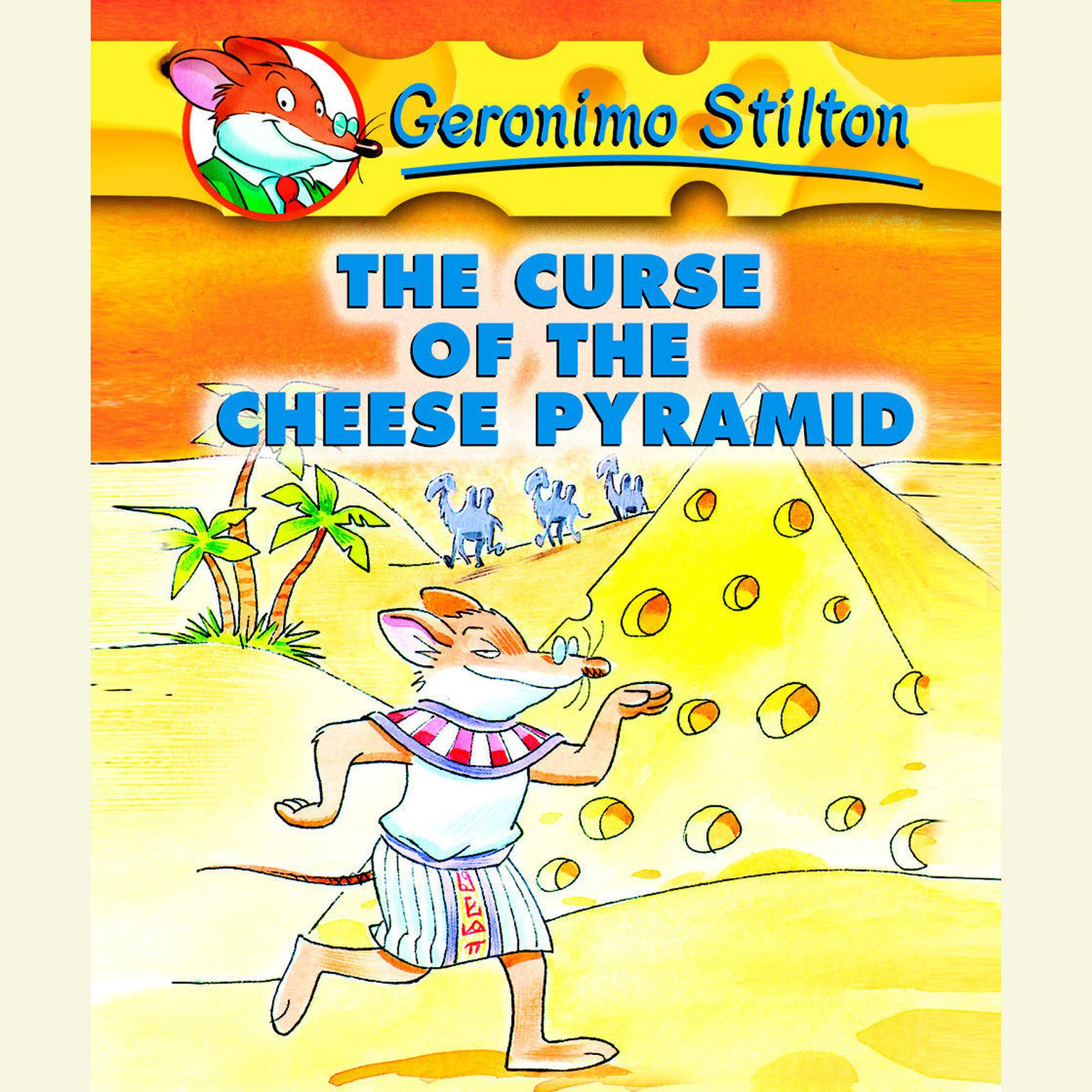 Printable Geronimo Stilton Book 2: The Curse of the Cheese Pyramid Audiobook Cover Art