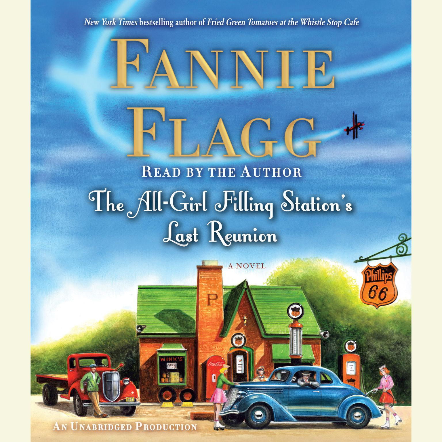 Printable The All-Girl Filling Station's Last Reunion: A Novel Audiobook Cover Art