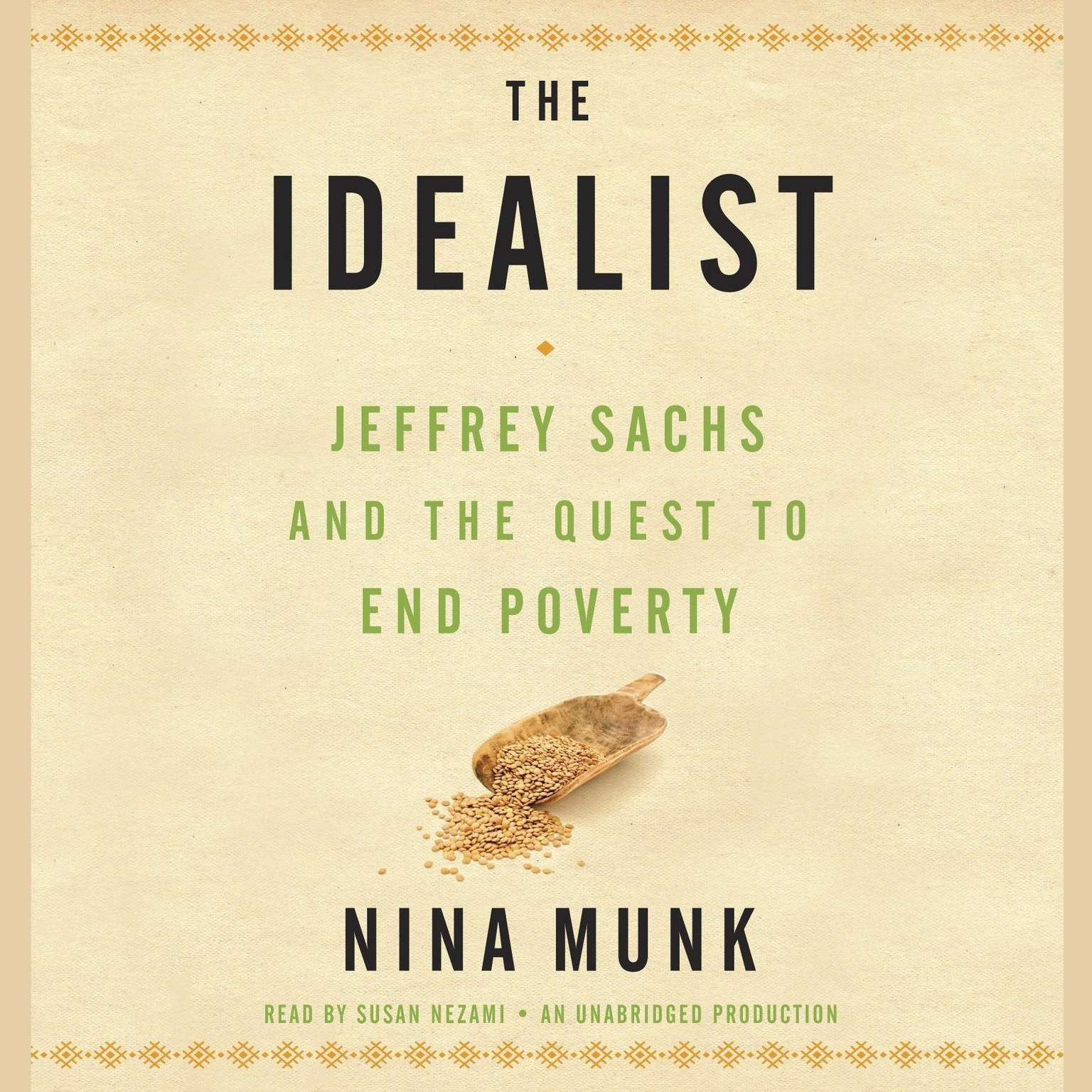Printable The Idealist: Jeffrey Sachs and the Quest to End Poverty Audiobook Cover Art
