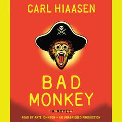 Bad Monkey Audiobook, by Carl Hiaasen