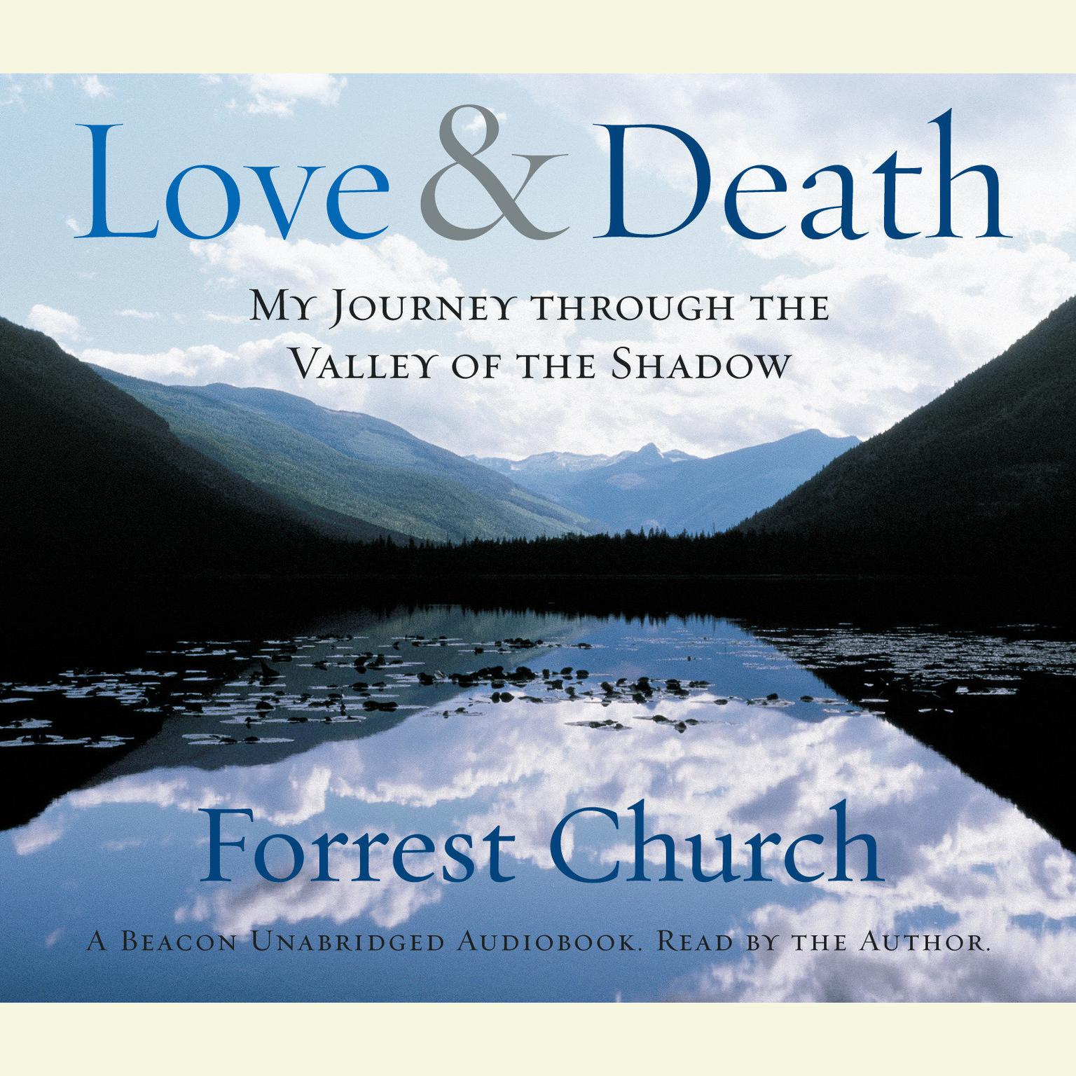 Printable Love & Death: My Journey through the Valley of the Shadow Audiobook Cover Art