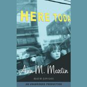 Here Today Audiobook, by Ann M. Martin