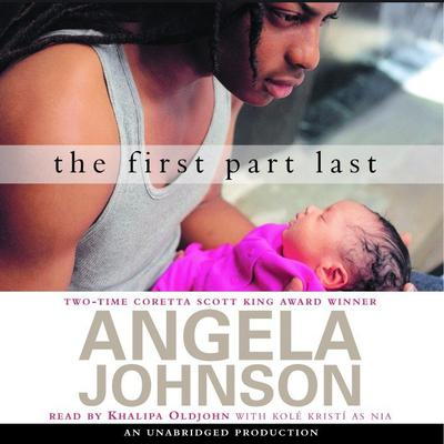 The First Part Last Audiobook, by Angela Johnson