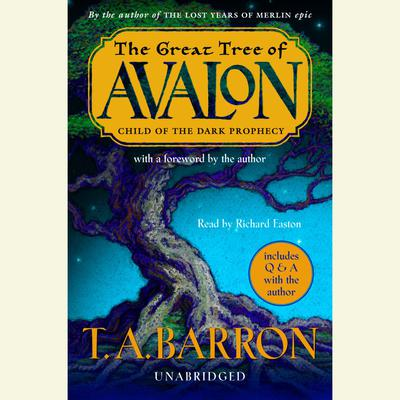 The Great Tree of Avalon, Book One: Child of the Dark Prophecy Audiobook, by