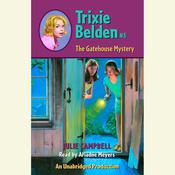 The Gatehouse Mystery: Trixie Belden #3, by Julie Campbell