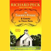 The Teachers Funeral: A Comedy in Three Parts Audiobook, by Richard Peck