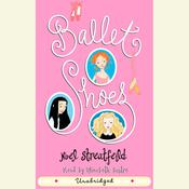 Ballet Shoes, by Noel Streatfeild
