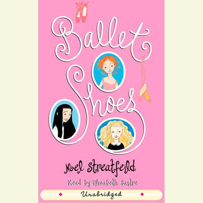 Ballet Shoes Audiobook, by