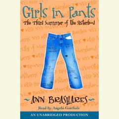 Girls in Pants: The Third Summer of the Sisterhood Audiobook, by Ann Brashares