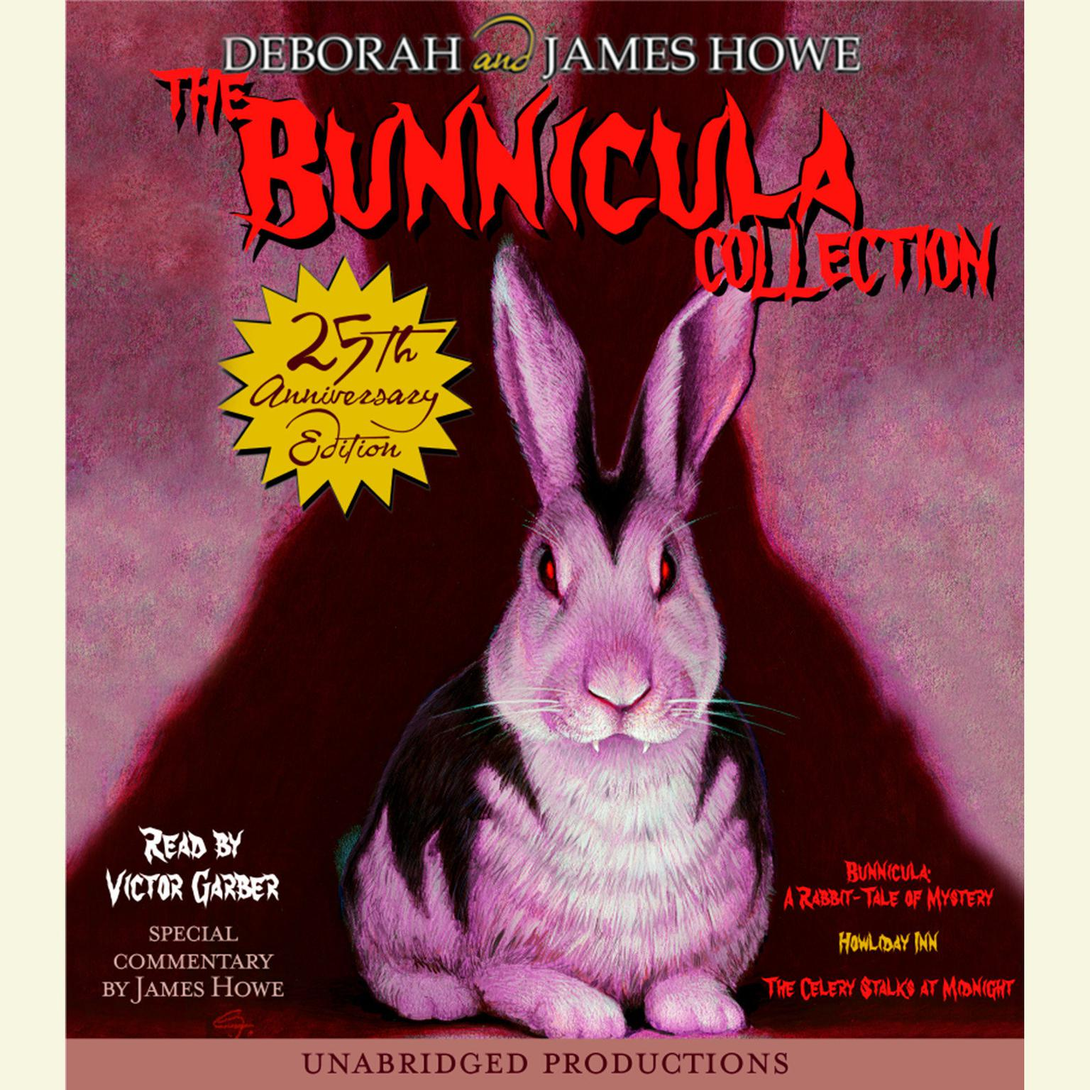 Printable The Bunnicula Collection: Books 1-3: #1: Bunnicula: A Rabbit-Tale of Mystery; #2: Howliday Inn; #3: The Celery Stalks at Midnight Audiobook Cover Art