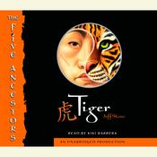 The Five Ancestors Book 1: Tiger Audiobook, by Jeff Stone