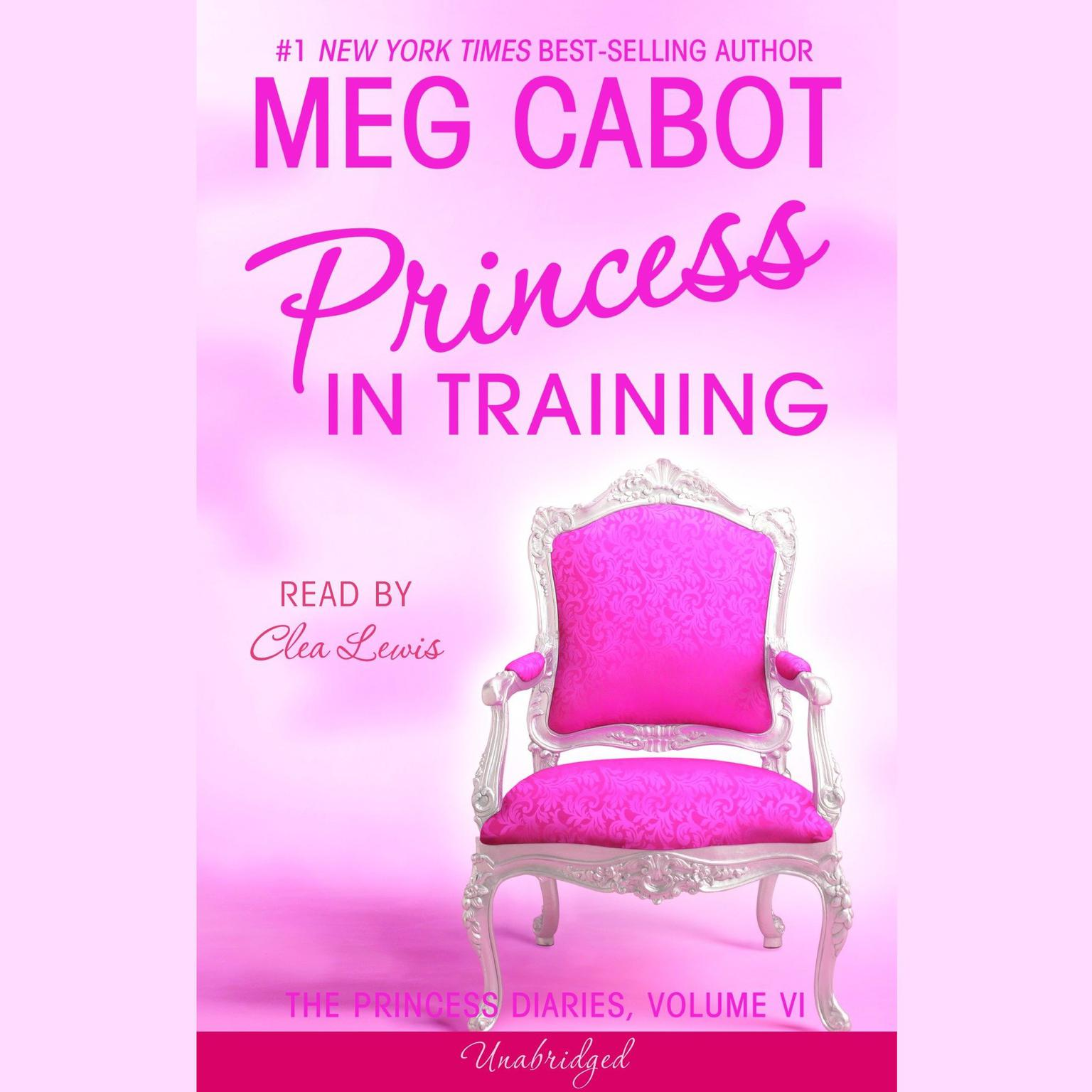 The Princess Diaries, Volume VI: Princess in Training Audiobook, by Meg Cabot