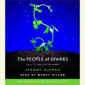 The People of Sparks: The Second Book of Ember, by Jeanne DuPrau