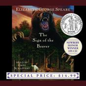 The Sign of the Beaver, by Elizabeth George Speare