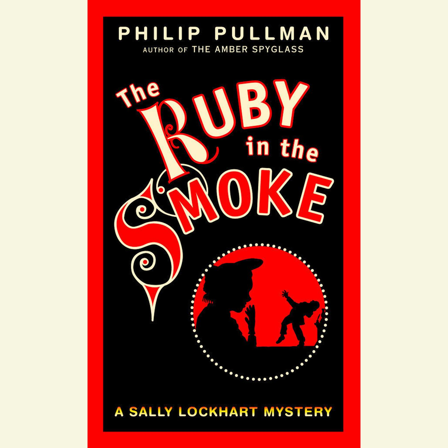 Printable A Sally Lockhart Mystery: The Ruby In the Smoke: Book One Audiobook Cover Art