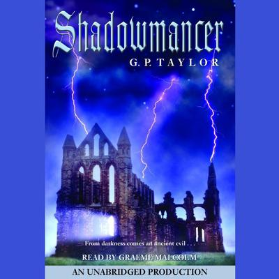 Shadowmancer Audiobook, by G. P. Taylor