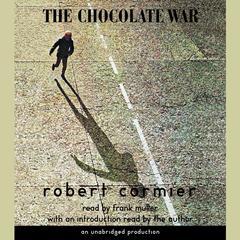 The Chocolate War Audiobook, by Robert Cormier