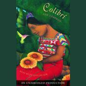 Colibri Audiobook, by Ann Cameron