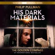 His Dark Materials, Book I: The Golden Compass Audiobook, by Philip Pullman