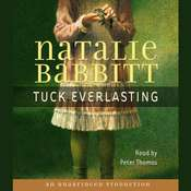 Tuck Everlasting Audiobook, by Natalie Babbitt