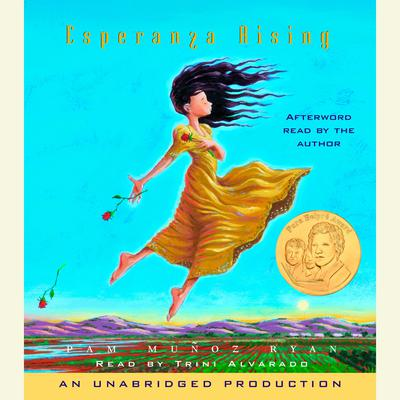 Esperanza Rising Audiobook, by Pam Muñoz Ryan