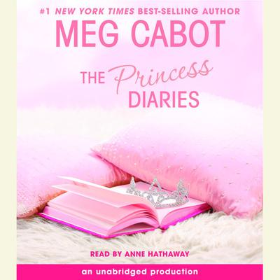 The Princess Diaries, Volume I: The Princess Diaries Audiobook, by Meg Cabot