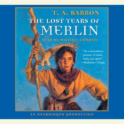 The Lost Years of Merlin: Book 1 of The Lost Years of Merlin Audiobook, by