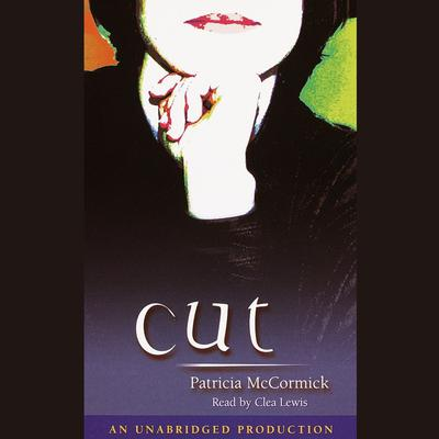 Cut Audiobook, by Patricia McCormick