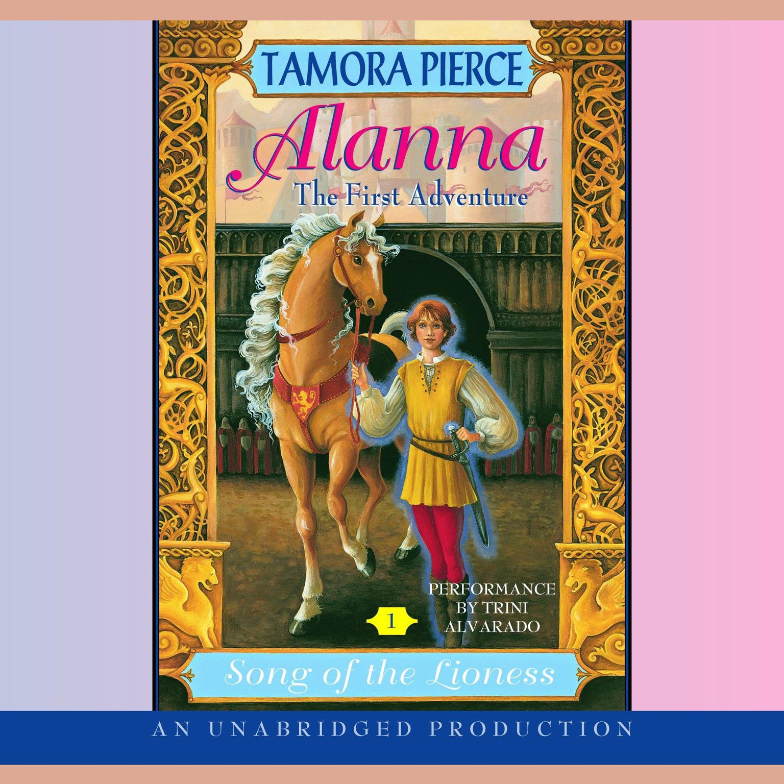 Printable Alanna: The First Adventure: Song of the Lioness #1 Audiobook Cover Art