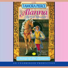 Alanna: The First Adventure: Song of the Lioness #1 Audiobook, by Tamora Pierce