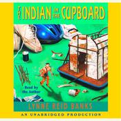 The Indian in the Cupboard, by Lynne Reid Banks