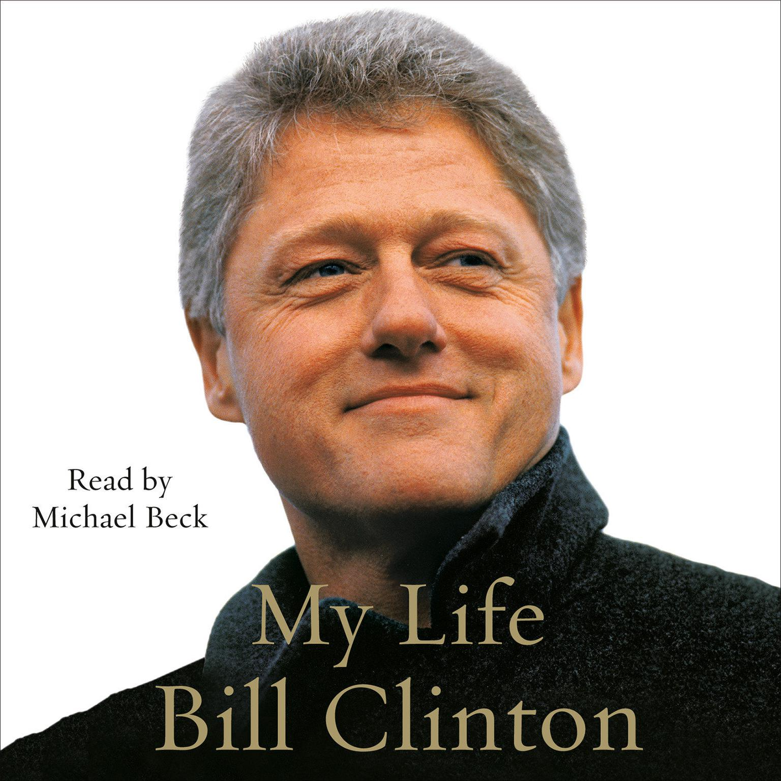 My Life (complete) Audiobook, by Bill Clinton