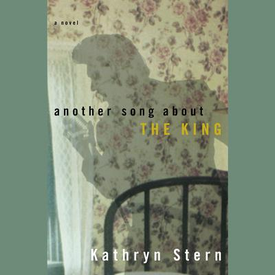 Another Song About the King Audiobook, by Kathryn Stern