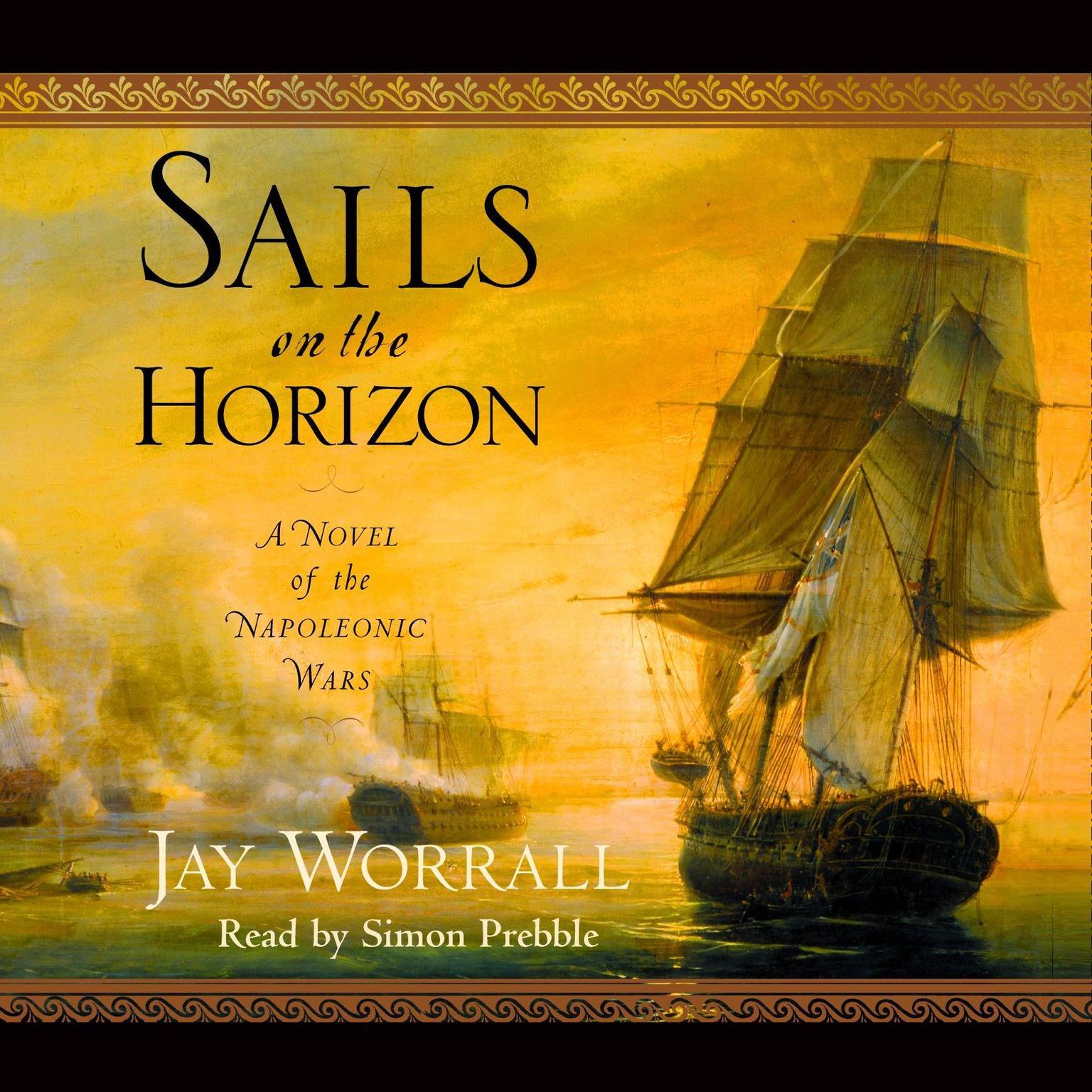 Printable Sails on the Horizon: A Novel of the Napoleonic Wars Audiobook Cover Art