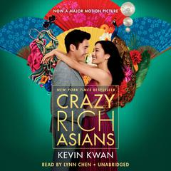Crazy Rich Asians Audiobook, by Kevin Kwan